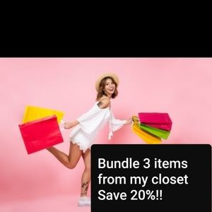 Bundle any 3 items and save 20% off
